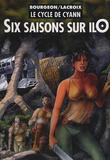 Le Cycle de Cyann 2 Six Saisons sur ilO par Francois Bourgeon