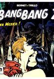 Bang Bang 2 par Jordi Bernet, Carlos Trillo