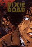 Dixie Road 4 par Labiano, Jean Dufaux