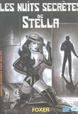 Stella 5 Les Nuits Secretes de Loic Foster