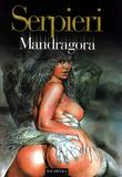 Druuna Mandragora de Paolo Eleuteri Serpieri