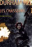Durham Red 2 Les Chasseurs par Peter Hogan, Mark Harrison