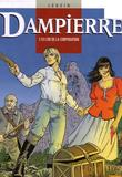 Dampierre 10 L'Or de la Corporation par Yves Swolfs